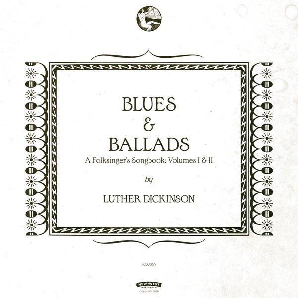 Blues & Ballads – A Folksinger's Songbook: Volumes I & II