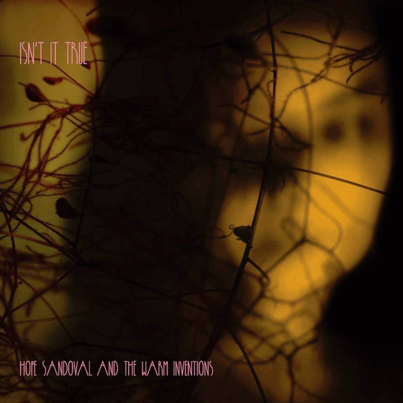 Hope Sandoval & The Warm Inventions - Golden Hair