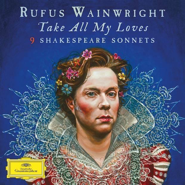 Take All My Loves: 9 Shakespeare Sonnets