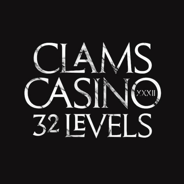 clams casino 32 levels stream