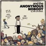 De La Soul – …And the Anonymous Nobody