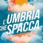 L'Umbria Che Spacca 2016