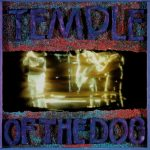 Temple of the Dog – Temple of the Dog (Deluxe Edition)