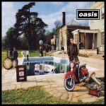 Oasis – Be Here Now (Chasing The Sun Edition)
