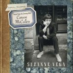 Suzanne Vega – Lover, Beloved: Songs From An Evening With Carson McCullers