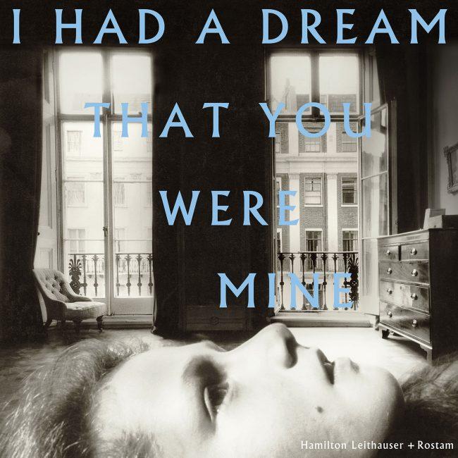 I Had A Dream That You Were Mine: