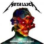 Metallica – Hardwire… To Self-Destruct