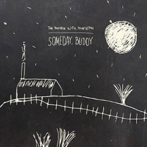 Someday Buddy