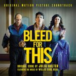 Bleed For This OST by Julia Holter ft. music of Willis Earl Beal