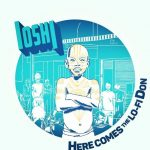 IOSHI – Here Comes the LO-FI DON