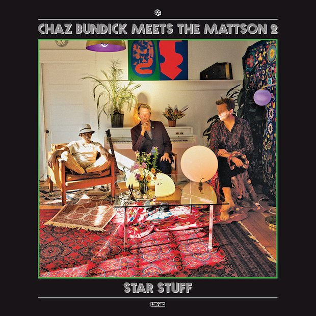 Chaz Bundick Meets the Mattson 2 – Star Stuff