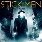 Stick Men – Prog Noir