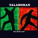 Talaboman – The Night Land