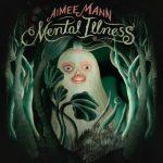 Aimee Mann – Mental Illness