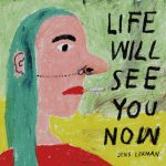 Jens Lekman – Life Will See You Know