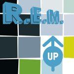 R.E.M. – Up