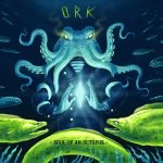 O.R.k. – Soul Of An Octopus