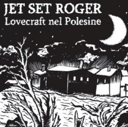 Lovecraft nel Polesine