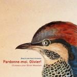 Pardonne-Moi, Olivier! – 16 Oisseaux Pour Olivier Messiaen