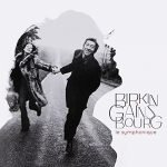 Birkin/Gainsbourg: Le Symphonique