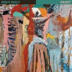 Holy Holy – Paint