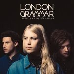 London Grammar – Truth Is A Beautiful Thing