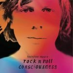 Thurston Moore – Rock n Roll Consciousness