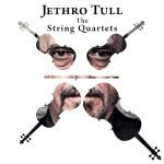 Jethro Tull – The String Quartets