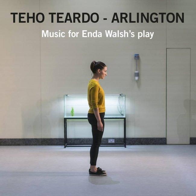 Arlington. Music For Enda Walsh's Play