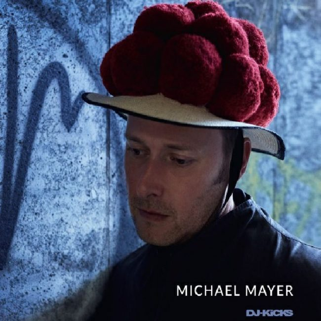 Michael Mayer – DJ Kicks