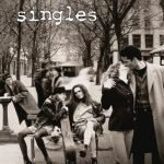Singles Original Motion Picture Soundtrack – Deluxe Edition