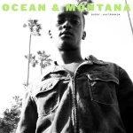 Buddy & KAYTRANADA – Ocean & Montana