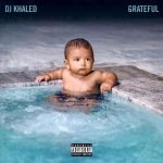Dj Khaled – Grateful