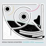Eloisa Manera Ensemble – Invisible Cities