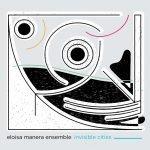 Eloisa Manera Ensemble – Invisible Cities