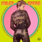 Miley Cyrus – Younger Now
