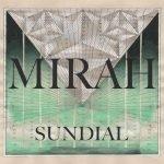Mirah – Sundial
