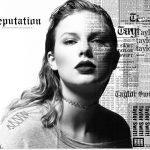 Taylor Swift – Reputation