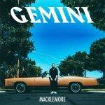 Macklemore – Gemini