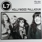 L7 – Hollywood Palladium