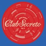 Gotan Project – Club Secreto Vol. II