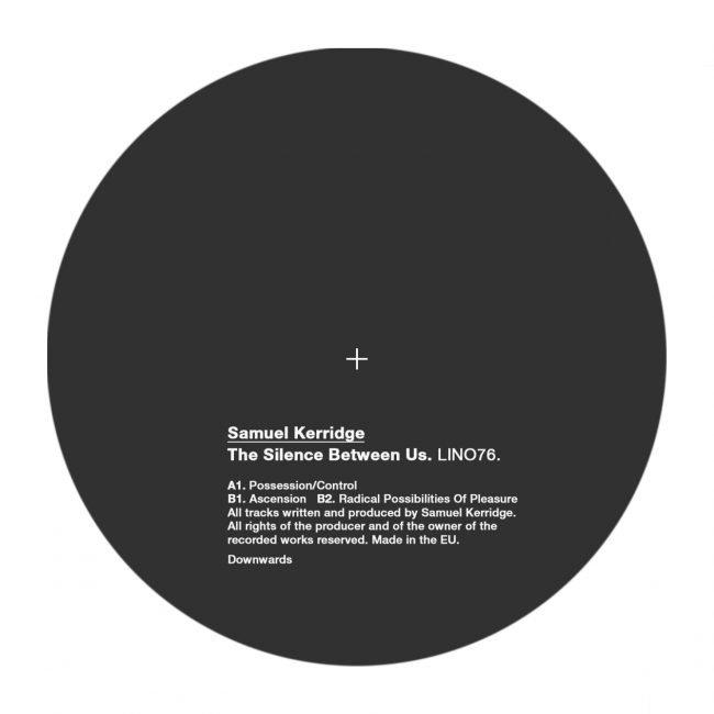 Samuel Kerridge – The Silence Between Us