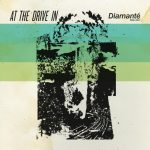 At The Drive-In – Diamanté EP
