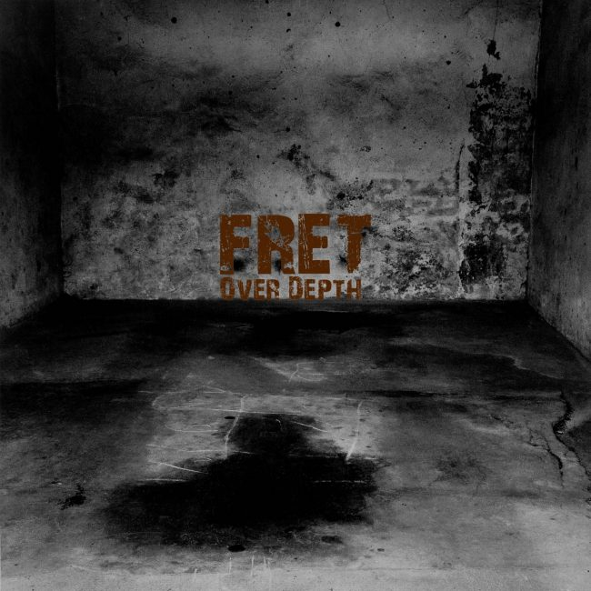 Fret – Over Depth