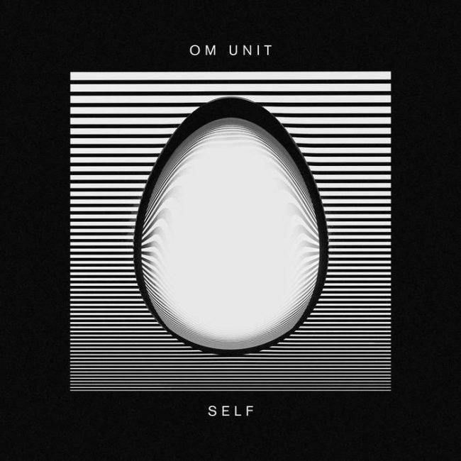 Om Unit – Self