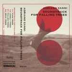 Adriano Zanni – Soundtrack For Falling Trees / Falling Apart 7""