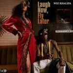 Ty Dolla $ign – Beach House 3 / Wiz Khalifa – Laugh Now, Fly Later