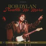 The Bootleg Series Vol. 13: Trouble No More 1979–1981