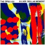 The Orielles – Silver Dollar Moment