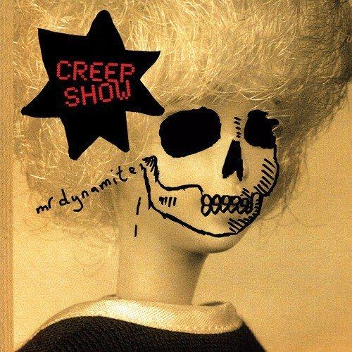 Creep Show – Mr Dynamite
